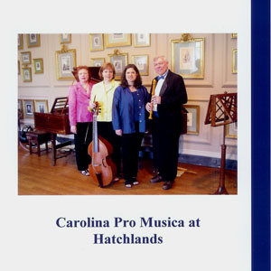 Carolina Pro Musica at Hatchlands